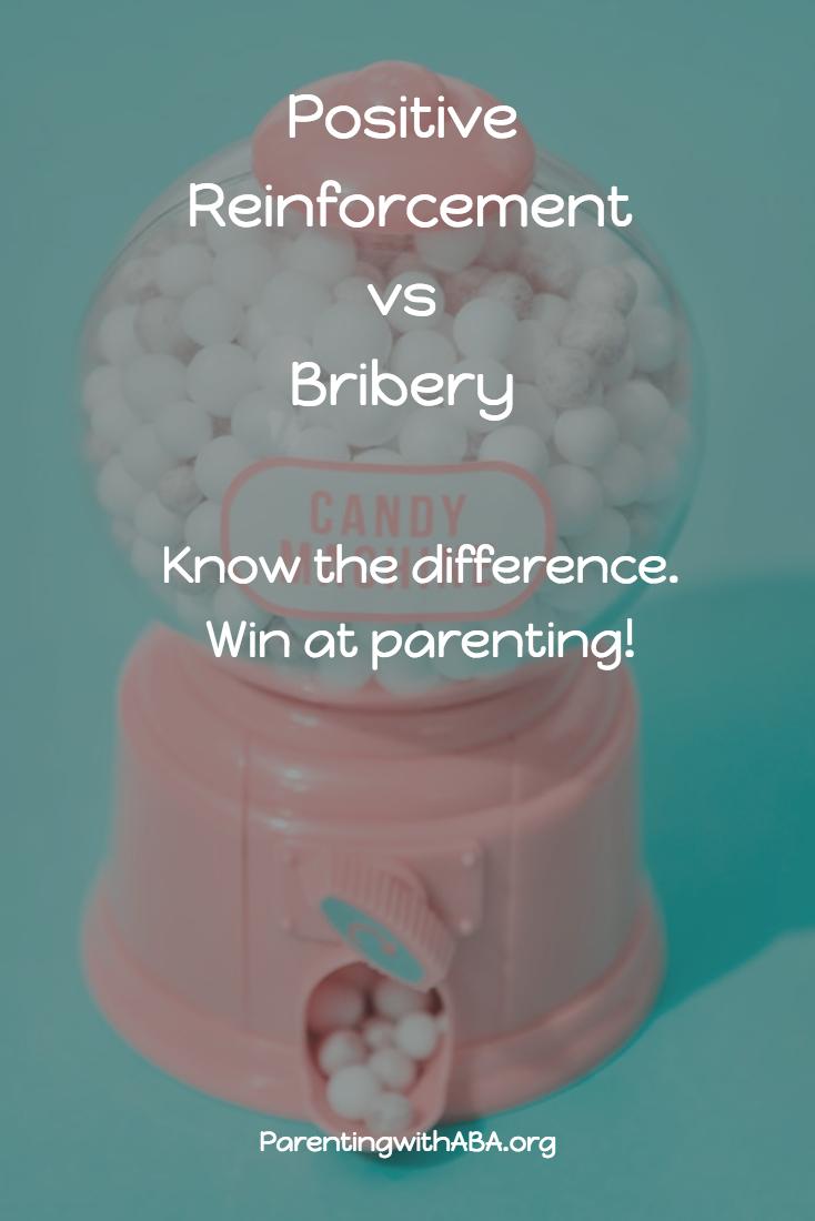 Isn't Positive Reinforcement Bribery?