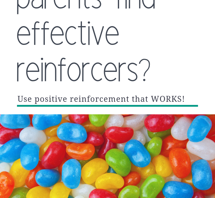 How Can Parents Find Effective Reinforcers?