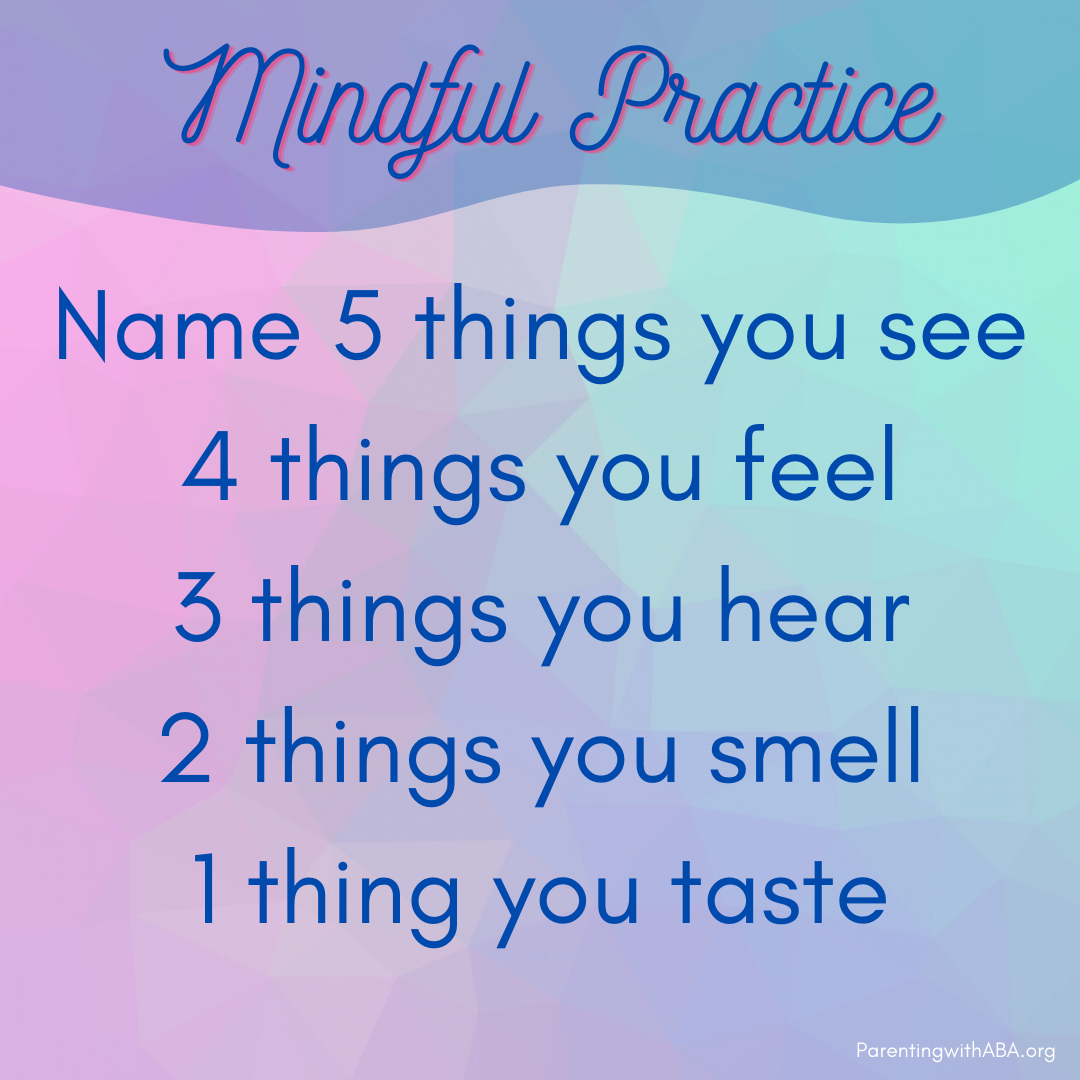 Name 5 things you see, 4 things you feel, 3 things you hear, 2 things you smell, 1 thing you taste.
