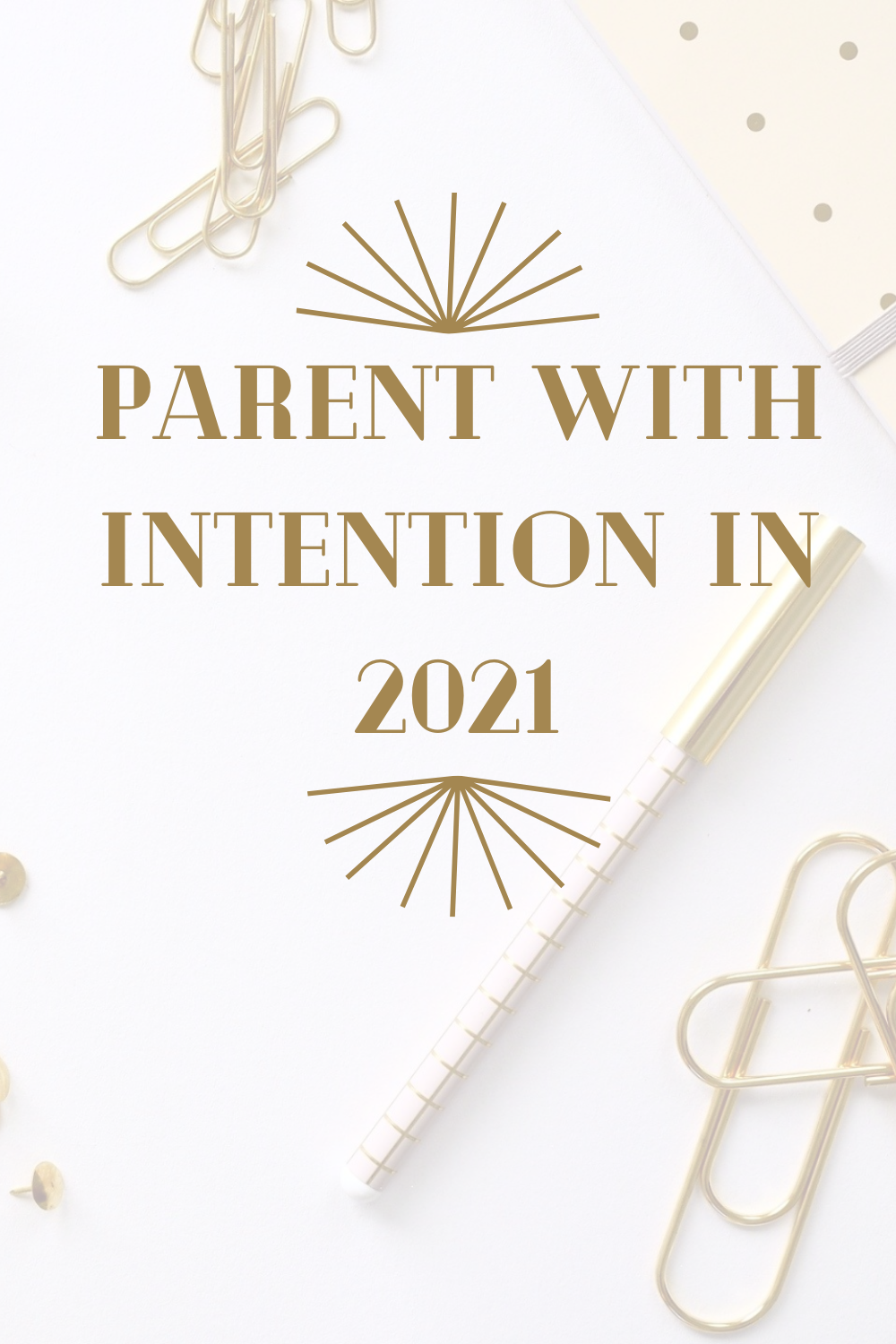 text parent with intention in 2021